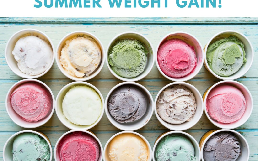 Say no to summer weight gain!