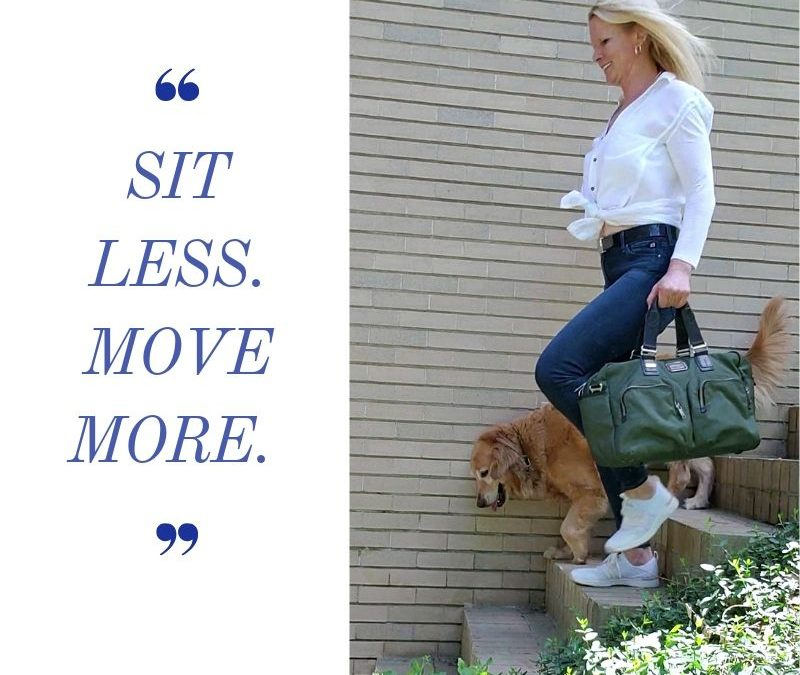 SIT LESS. MOVE MORE.