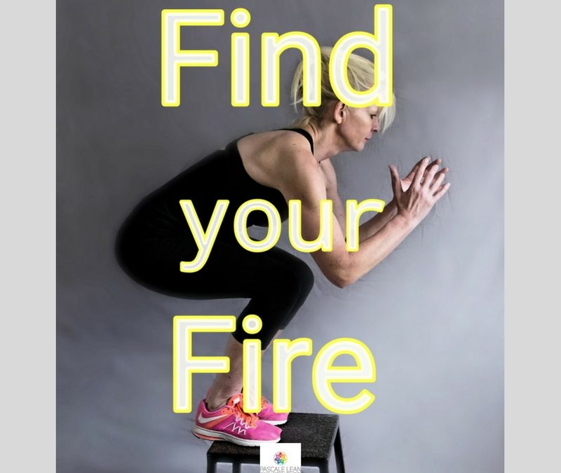 Find your fire in 2018!