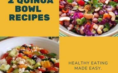 Quinoa bowl recipes!